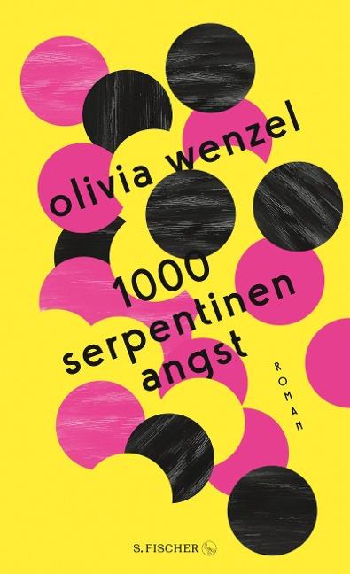 Olivia Wenzel, 1000 Serpentinen Angst