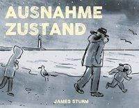 James Sturm, Ausnahmezustand
