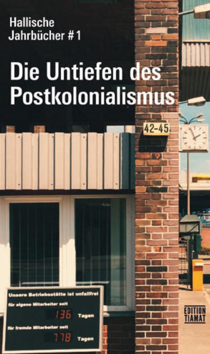 Hallische Jahrbücher, Die Untiefen des Postkolonialismus