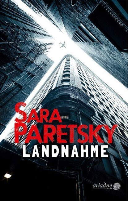 Sara Paretsky, Landnahme