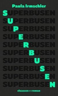 Paula Irmschler, Superbusen