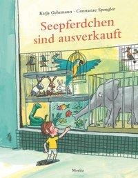 Constanze Spengler/Katja Gehrmann, Seepferdchen sind ausverkauft